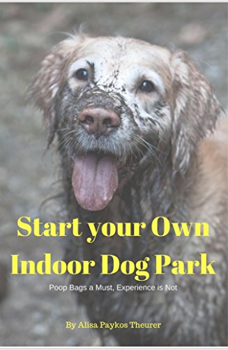 How To Start An Indoor Dog Park Poop Bags Required Experience Not