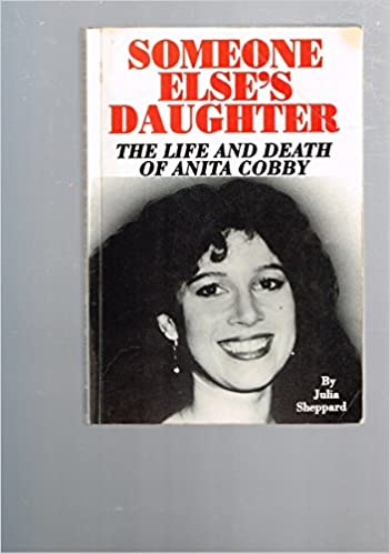 Someone elses daughter the life and death of anita cobby julia someone elses daughter the life and death of anita cobby julia sheppard 9781875471027 amazon books fandeluxe Images
