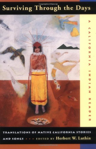 surviving-through-the-days-translations-of-native-california-stories-and-songs