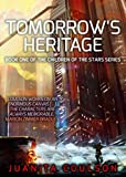 Tomorrow's Heritage (Children of the Stars Book 1)