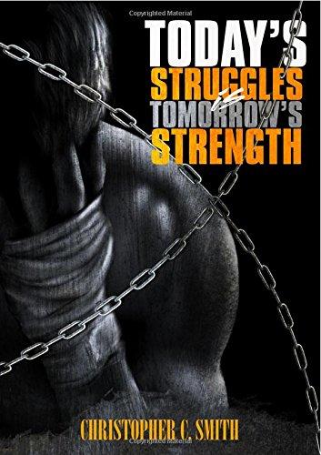 Today's Struggles Is Tomorrow's Strength ePub fb2 book