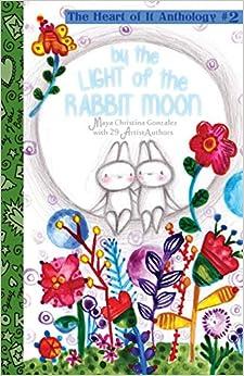 Descargar Torrent La Libreria By The Light Of The Rabbit Moon: The Heart Of It Anthology #2 De PDF