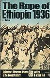Rape of Ethiopia, 1936 (Ballantine's illustrated history of the violent century. Politics in action)