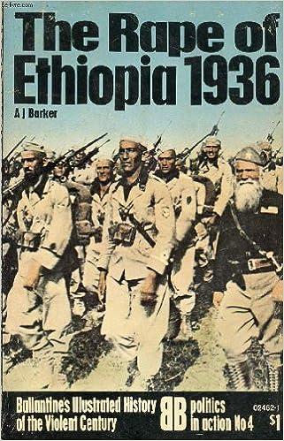 Rape of Ethiopia, 1936 (Ballantine's illustrated history of