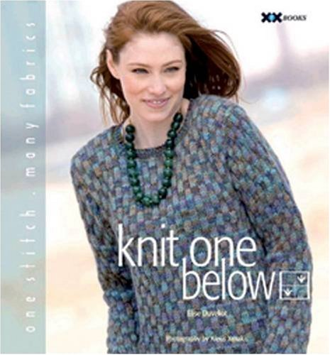 Knit One Below: One Stitch, Many Fabrics