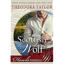 Her Scottish Wolf (Howls Romance): Loving World (Scottish Wolves Book 1)