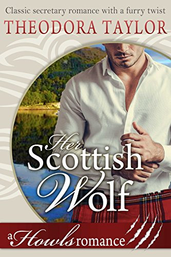 Her Scottish Wolf (Howls Romance): Loving World (Scottish Wolves Book 1)