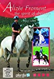 The Spirit of the Dressage-Enjoy Riding without a Bit