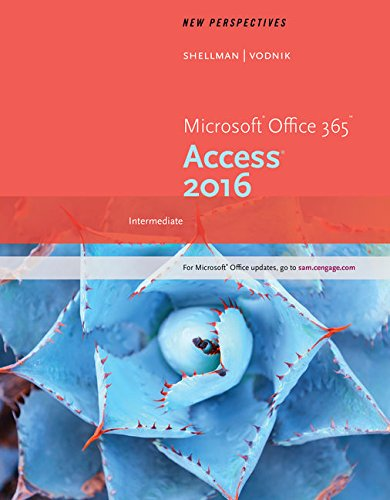 New Perspectives Microsoft Office 365 & Access 2016: Intermediate, Loose-leaf Version