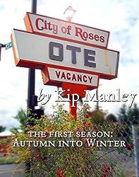 City of Roses Season One: Autumn Into Winter