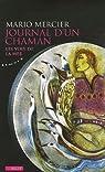Journal d'un chaman : Les voix de la mer par Mercier