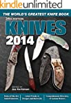 Knives 2014: The World's Greatest Kni...