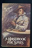 A Handbook for Spies