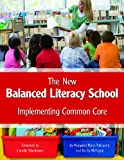 The New Balanced Literacy School, Margaret Mary Policastro and Becky McTague, 1625216297