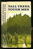 img - for Tall Trees, Tough Men book / textbook / text book