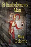 St Bartholomew's Man