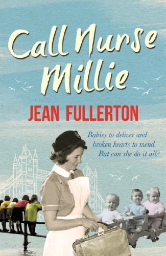 Call Nurse Millie by [Fullerton, Jean]
