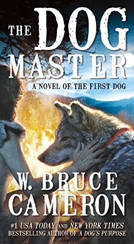 The Dog Master: A Novel of the First Dog ()