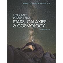 The Cosmic Perspective: Stars and Galaxies (Bennett Science & Math Titles)