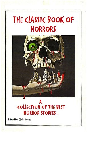 book cover of The Classic Book Of Horrors