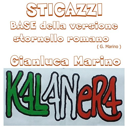 Roman Base - Sticazzi (feat. Kalanera) [Base della versione stornello romano] [Explicit]