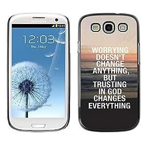 YOYO Slim PC / Aluminium Case Cover Armor Shell Portection //TRUST IN GOD CHANGES EVERYTHING //Samsung Galaxy S3 wangjiang maoyi