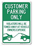 Customer Parking Only Sign, Large 10x14 Aluminum, For Indoor or Outdoor Use - By SIGO SIGNS