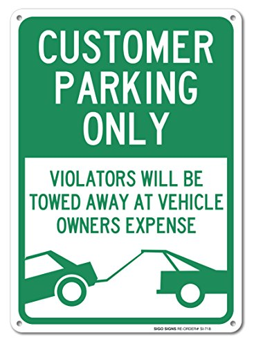 Customer Parking Only Sign  Large 10X14  Aluminum  For Indoor Or Outdoor Use   By Sigo Signs