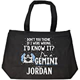 I'd Know It I'm A Gemini Woman Named Jordan Gift - Tote Bag With Zip