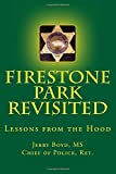 Firestone Park Revisited