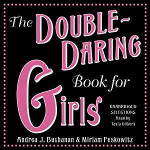 The Double-Daring Book for Girls Audiobook