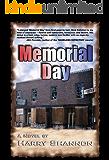 Memorial Day: A Mick Callahan Novel (The Mick Callahan Novels Book 1)