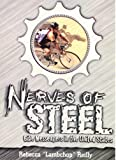 Nerves of Steel, Rebecca Reilly, 0970342608