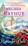 Highlander's Curse, Melissa Mayhue, 1476779708