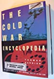 The Cold War Encyclopedia, Thomas Parrish, 0805027785