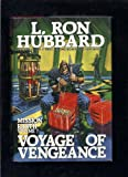 Voyage of Vengeance (Mission Earth Series)