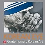 Korean Eye 2: Contemporary Korean Art