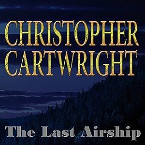 The Last Airship Audiobook