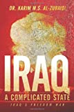 Iraq a Complicated State, Karim M. S. Al-Zubaidi, 1452017573