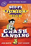 #7: Sci-Fi Junior High: Crash Landing