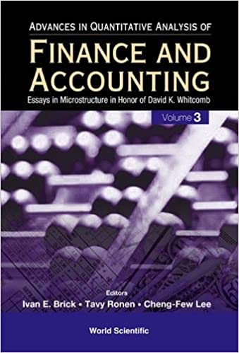 advances in quantitative analysis of finance and accounting  3 advances in quantitative analysis of finance and accounting essays in microstructure in honor of david k whitcomb