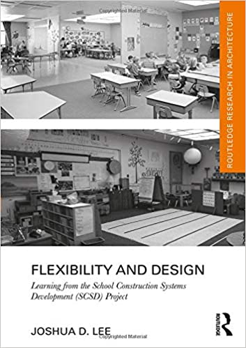 Flexibility And Design Learning From The School Construction