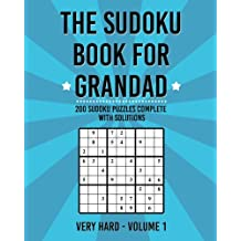 The Sudoku Book For Grandad: 200 Puzzles Complete With Solutions