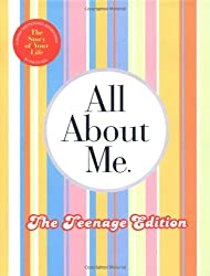 All About Me Teenage Edition: The Story of Your Life