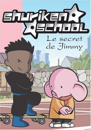 shuriken school t.5 ; le secret de Jimmy