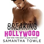 Breaking Hollywood | Samantha Towle