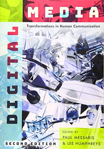 Digital Cinema Media - Digital Media: Transformations in Human Communication