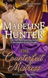 The Counterfeit Mistress, Madeline Hunter, 0515151386