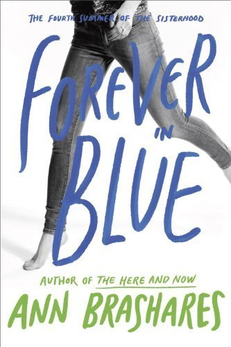 Forever in Blue: The Fourth Summer of the Sisterhood (The Sisterhood of the Traveling Pants) by Brashares, Ann (2008) Paperback (Player Pants Traveling)