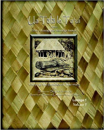 Book Ua Tala le Ta'ui: Untying the bundles of fine mats (Samoan Edition) by Samoan Studies Institute ASCC (2009-04-15)